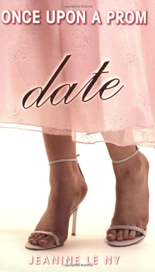 Date (Once Upon a Prom): Amazon.co.uk: Jeanine Le Ny: 9780545031820: Books