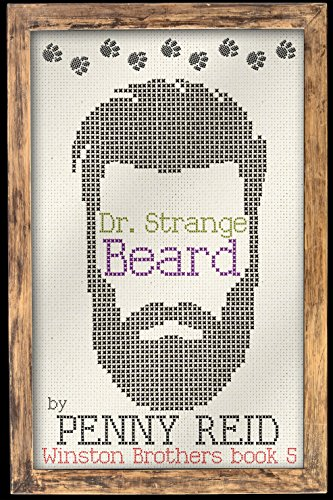 Dr. Strange Beard (Winston Brothers Book 5) by [Reid, Penny]