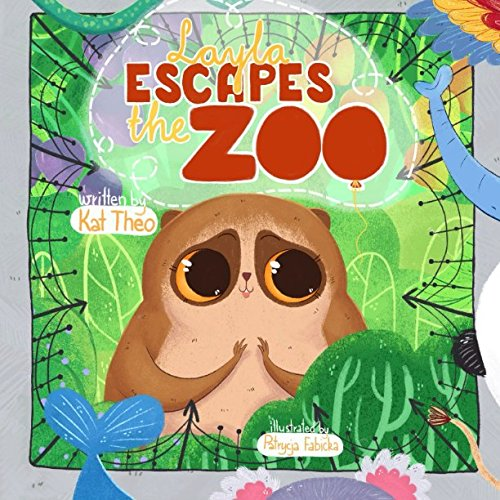 Layla Escpes the Zoo Book