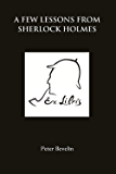 A Few Lessons from Sherlock Holmes (English Edition)
