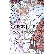 Corgis Rule! A dog lover's pocket size colouring book