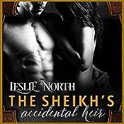 The Sheikh's Accidental Heir: Sharjah Sheikhs, Book 2 | Leslie North