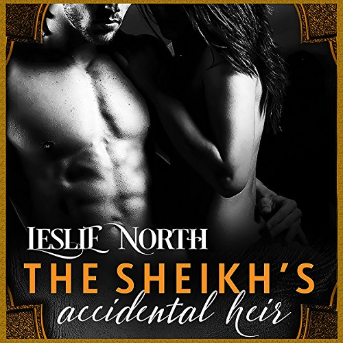 The Sheikh's Accidental Heir: Sharjah Sheikhs, Book 2 by Relay Publishing