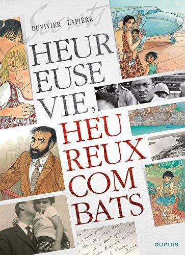 Secrets, Heureuse vie ! Heureux combats ! - Tome 1 (French Edition)