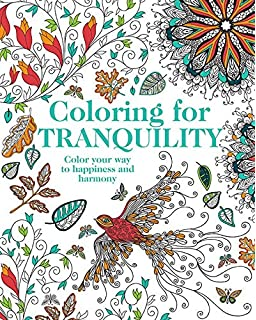 coloring for tranquility color your way to happiness and harmony