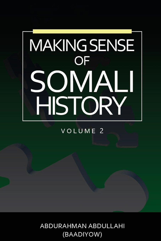 Download Making Sense of Somali History: (volume Two) ebook