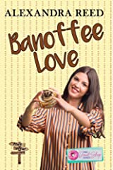 Banoffee Love (The Donut Shop Series Book 6) Kindle Edition