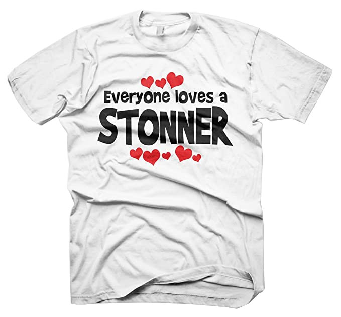f47a526e Mens Funny-Jokes-Tshirts Everyone Loves A Stonner White T-Shirt-Small