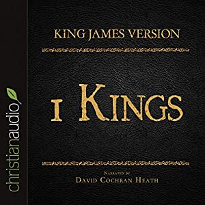 Holy Bible in Audio - King James Version: 1 Kings Audiobook