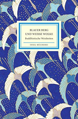 Blauer Berg Und Weiße Wolke  Buddhistische Weisheiten  Insel Bücherei