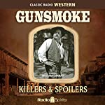 Gunsmoke: Killers & Spoilers | William Conrad