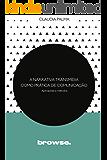 A Narrativa Transmídia como Prática de Comunicação: Aplicações e Métodos