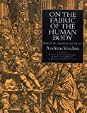 On the Fabric of the Human Body, Andreas Vesalius, 0930405757
