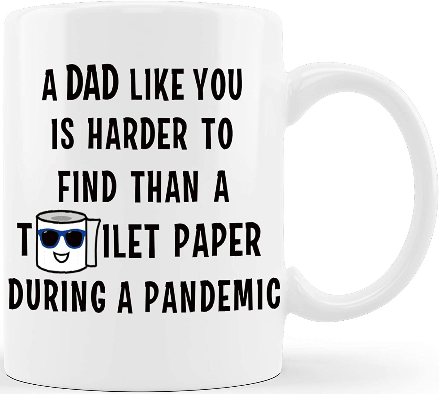 Dad Like You Hard To Find Pandemic Father's Day Gifts for Dad Funny Coffee Mug Cool Dad Gifts from Daughter Son Wife for Christmas Birthday Novelty Gag Gift Tea Cup (Dad Mug)