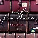 A Letter from America Hörbuch von Geraldine O'Neill Gesprochen von: Caroline Lennon