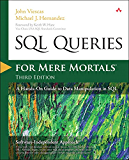 SQL Queries for Mere Mortals: A Hands-On Guide to Data Manipulation in SQL