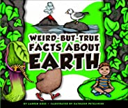 Weird-but-True Facts about Earth