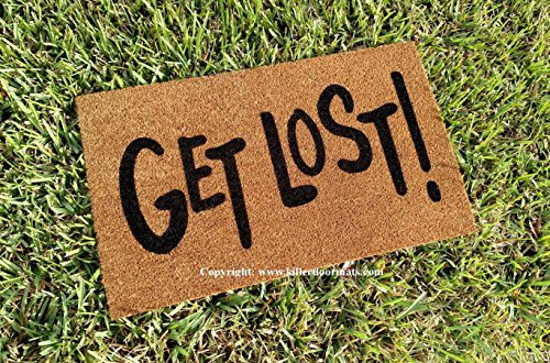 Get Lost! Custom Handpainted Rude Welcome Doormat by Killer Doormats, Size Large - Welcome Mat - Coir Doormat