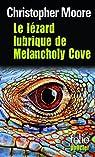 Le lézard lubrique de Melancholy Cove par Moore