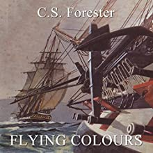 Flying Colours Audiobook by C. S. Forester Narrated by Christian Rodska