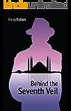 Behind the Seventh Veil (Thomas Sebastian Scott Espionage Mystery Book 3)