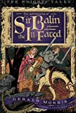 The Adventures of Sir Balin the Ill-Fated, Gerald Morris, 0547680856