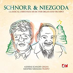 classical christmas music for organ and trumpet - Classical Christmas Music