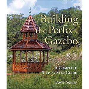Building The Perfect Gazebo: A Complete Step-by-Step Guide