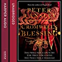 Cromwell's Blessing Audiobook by Peter Ransley Narrated by Gordon Griffin