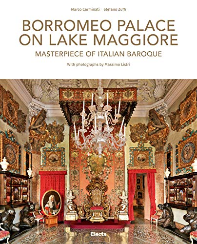 Borromeo Palace on Lake Maggiore: Masterpiece of Italian -