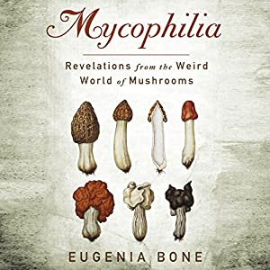 Mycophilia Hörbuch