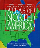 The Running Press Atlas of North America: A Practical Atlas to the United States, Canada, and Mexico (Running Press Miniature Editions)