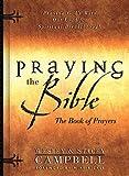 Praying the Bible: The Book of Prayers