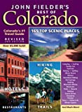 John Fielder's Best of Colorado, John Fielder, 1565796241