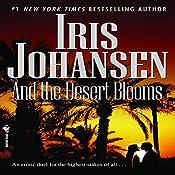 And the Desert Blooms  | Iris Johansen