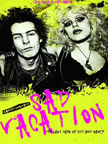 Sad Vacation: The Last Days Of Sid And Nancy by