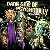 Dark Side Of Psychobilly-Sci-Fi Factor-