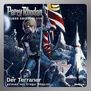 Der Terraner (Perry Rhodan Silber Edition 119) Hörbuch