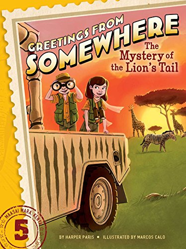 The Mystery of the Lion's Tail (Greetings from - Series Greetings From Somewhere