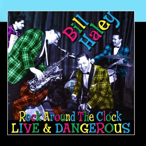 Rock Around The Clock - Live & Dangerous by Master Classics Records