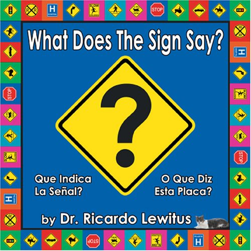 Download What Does The Sign Say? (Trilingual Edition) (English, Spanish and Portuguese Edition) PDF