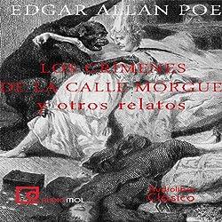 Los crímenes de la calle Morgue y otros relatos [The Murders in the Rue Morgue and Other Stories]