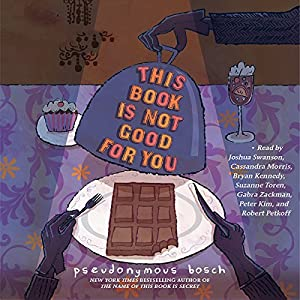 This Book Is Not Good for You Audiobook