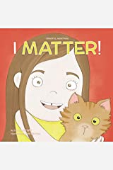 I Matter (Mindful Mantras Book 2) Kindle Edition
