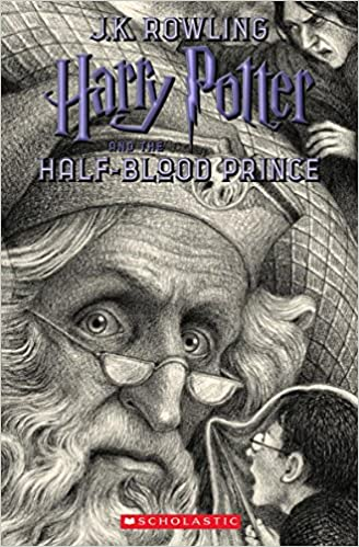 Harry Potter and the Half-Blood Prince: J K  Rowling, Brian