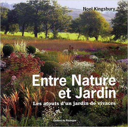 Entre nature et jardin : Les atouts d'un jardin de vivaces pdf