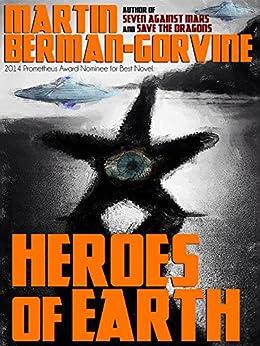 Heroes of Earth by [Berman-Gorvine, Martin]