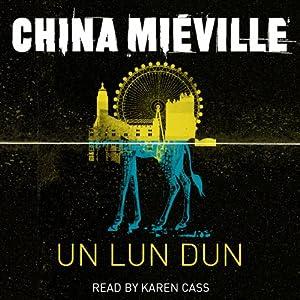 Un Lun Dun Audiobook