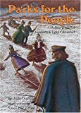 img - for Parks for the People: A Story About Frederick Law Olmsted (Creative Minds) book / textbook / text book
