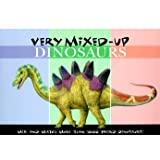 Very Mixed-Up Dinosaurs